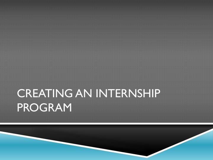 Creating An Internship Program