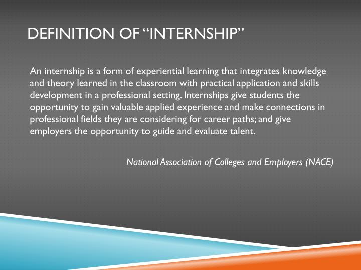 "Definition of ""Internship"""