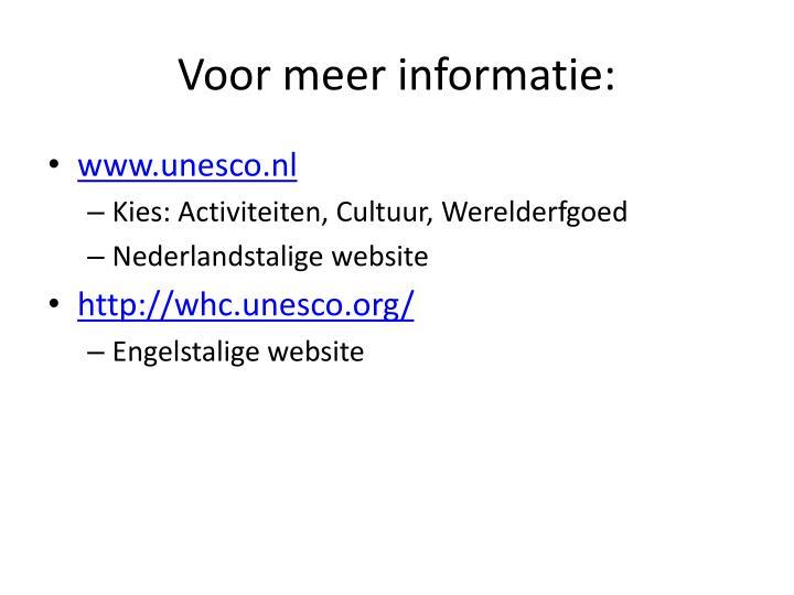 Voor meer informatie: