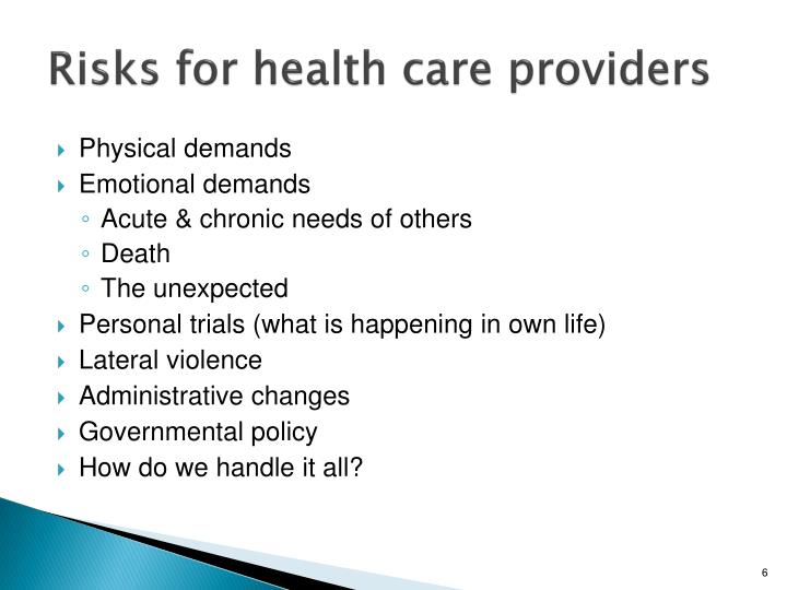 Risks for health care providers
