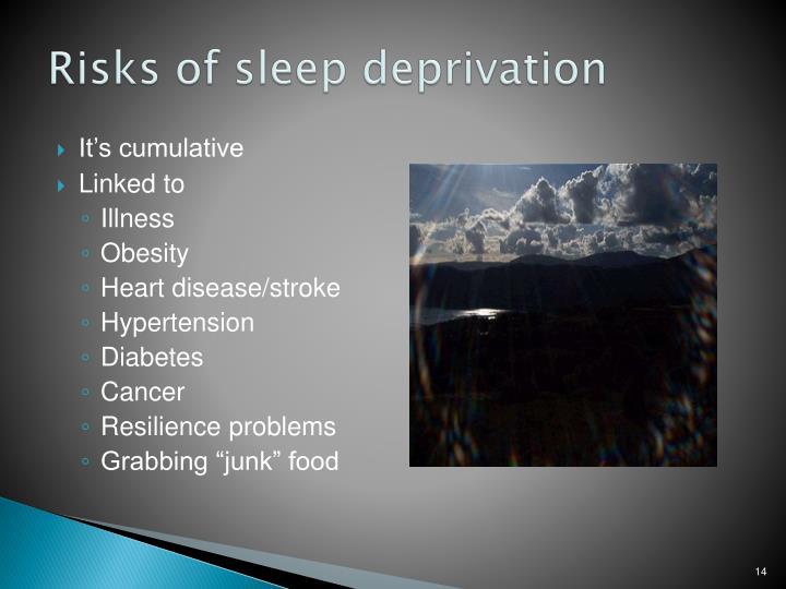 Risks of sleep deprivation