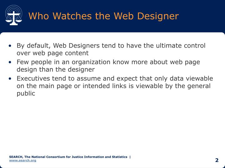Who watches the web designer