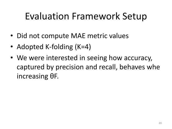 Evaluation Framework Setup