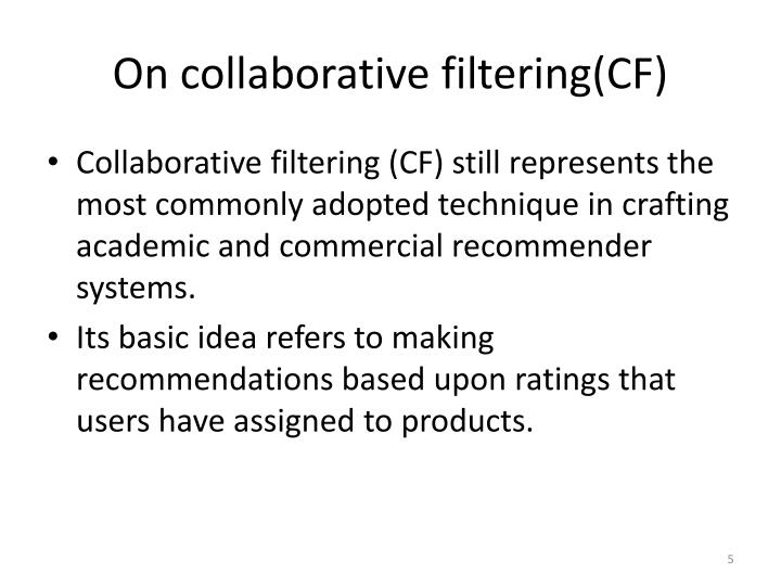 On collaborative filtering(CF)