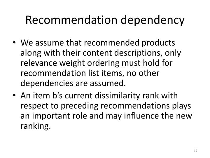 Recommendation dependency