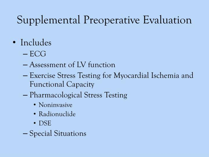 Supplemental Preoperative Evaluation