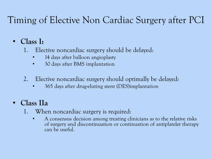 Timing of Elective Non Cardiac Surgery after PCI