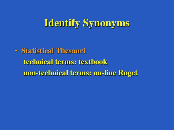 Identify Synonyms