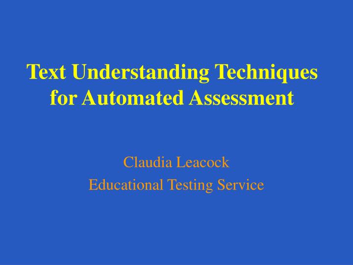 Text understanding techniques for automated assessment