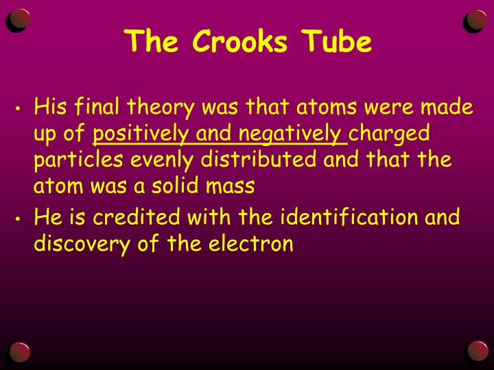The Crooks Tube