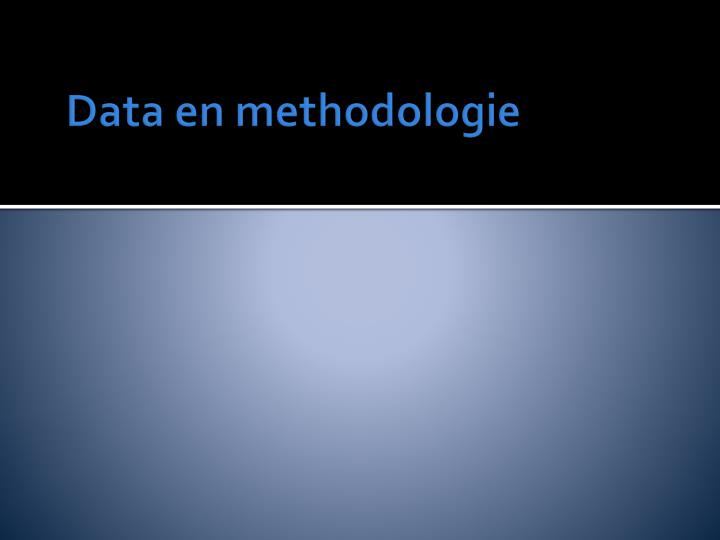 Data en methodologie