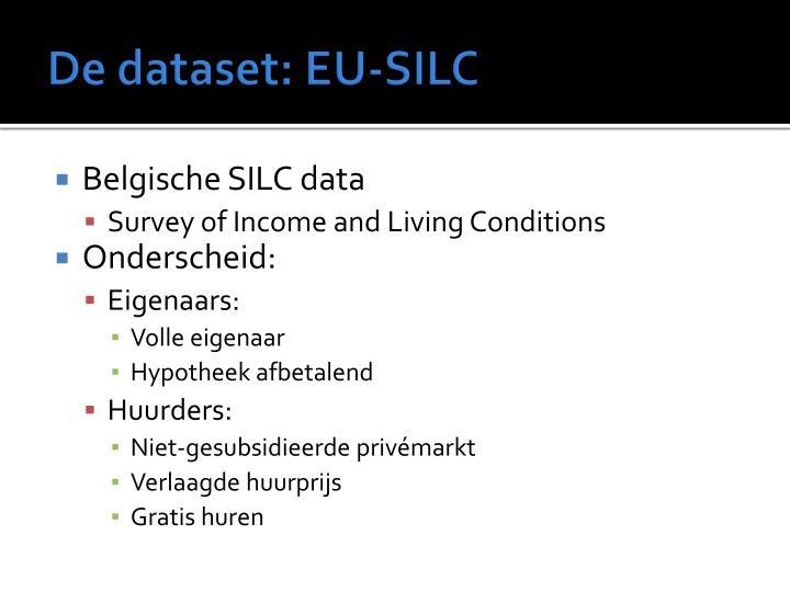 De dataset: EU-SILC