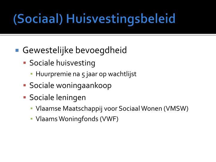 (Sociaal) Huisvestingsbeleid