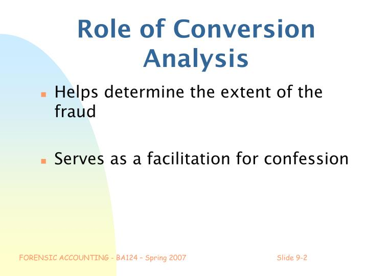 Role of Conversion Analysis