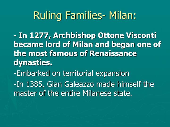 Ruling Families- Milan: