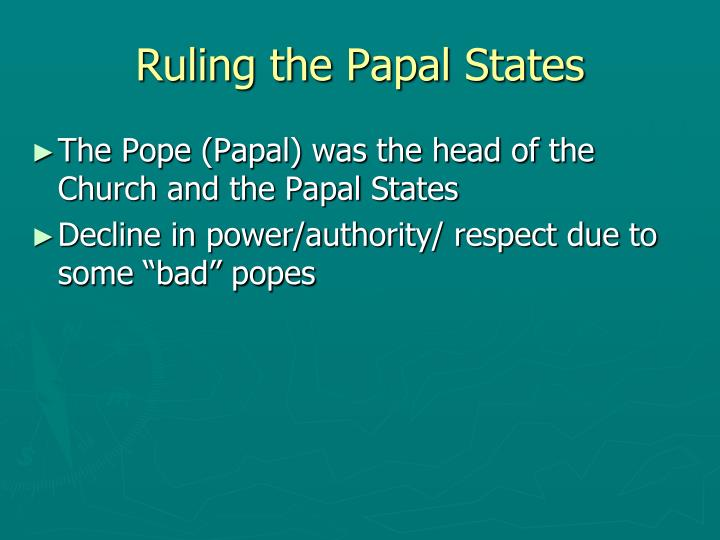 Ruling the Papal States