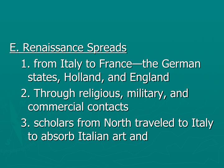E. Renaissance Spreads