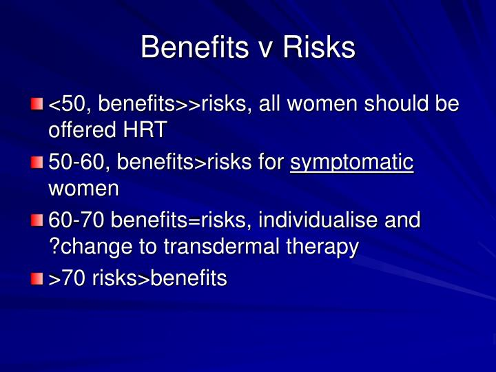 Benefits v Risks
