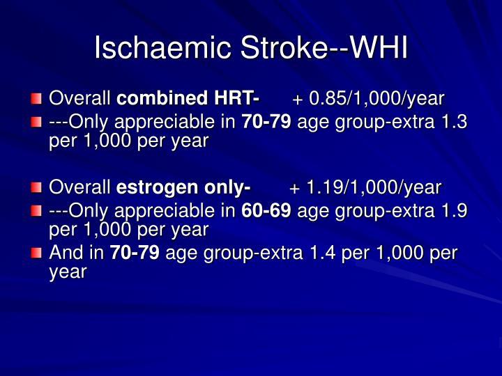 Ischaemic Stroke--WHI