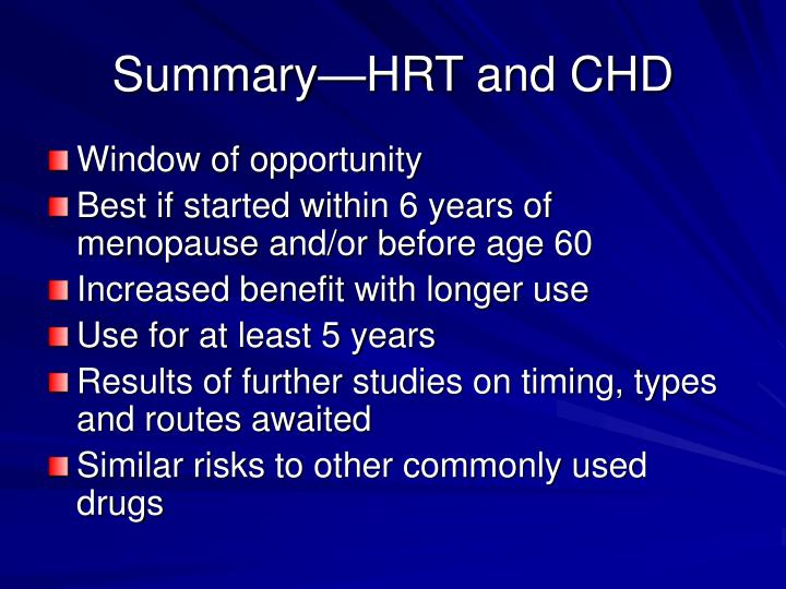Summary—HRT and CHD