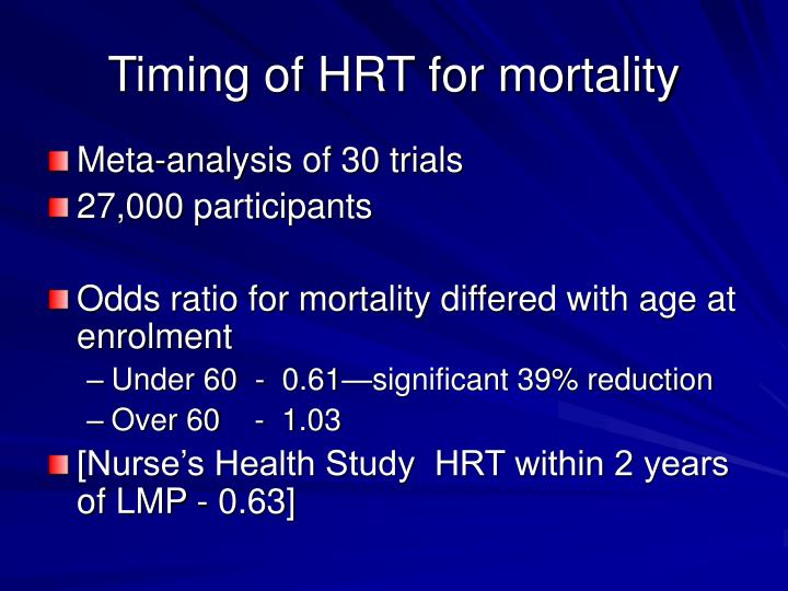 Timing of HRT for mortality