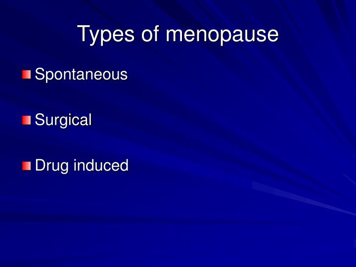 Types of menopause