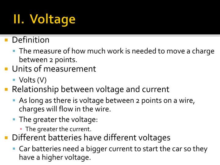 II.  Voltage