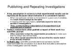 publishing and repeating investigations