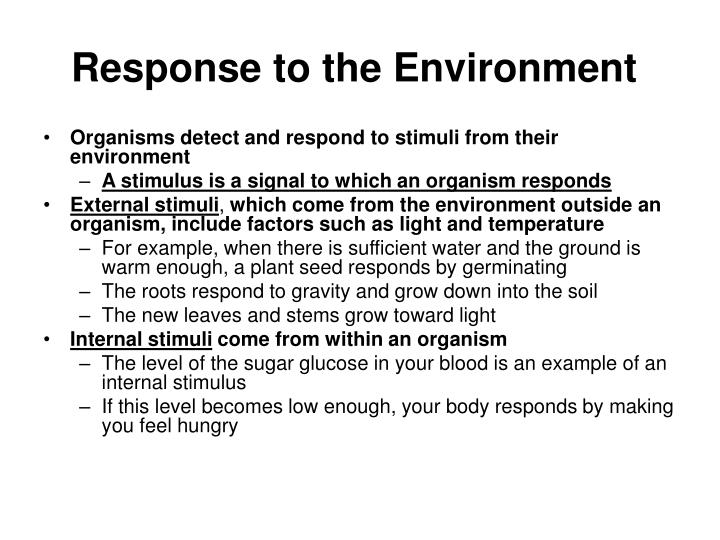 Response to the Environment
