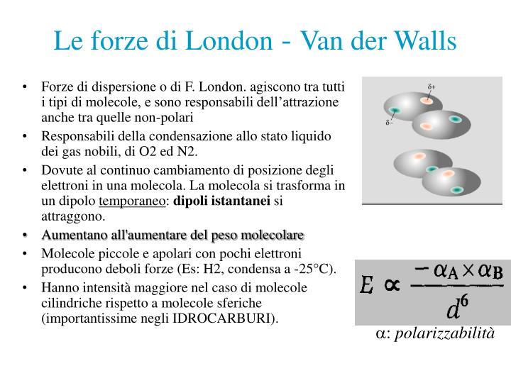 Le forze di London