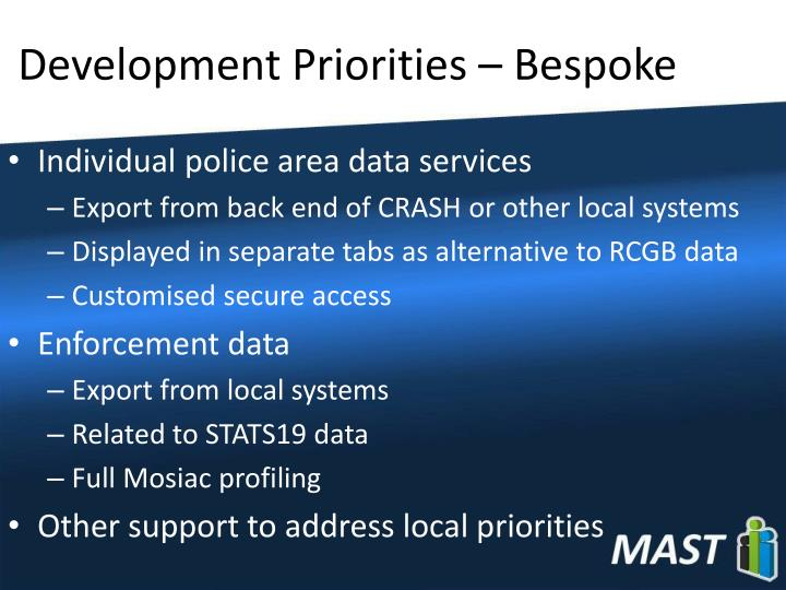 Development Priorities – Bespoke