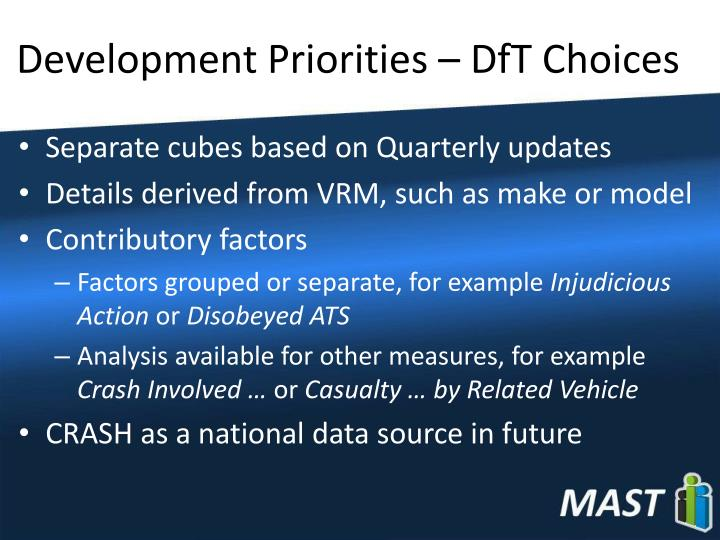 Development Priorities – DfT Choices