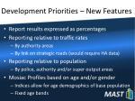 development priorities new features