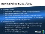 training policy in 2011 2012