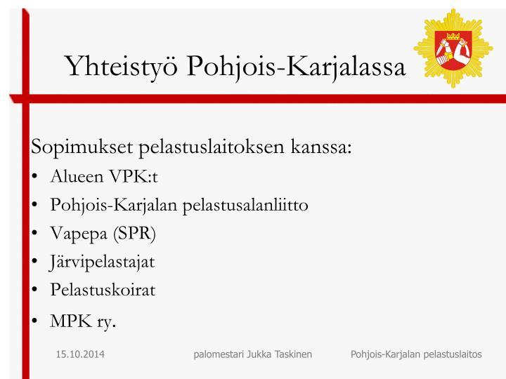 Yhteistyö Pohjois-Karjalassa