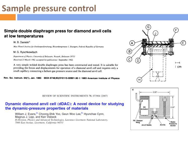 Sample pressure control