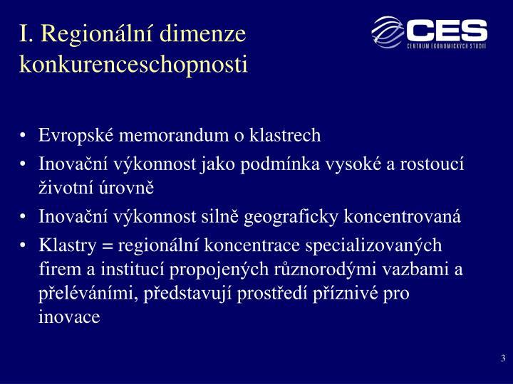 I. Regionální dimenze konkurenceschopnosti