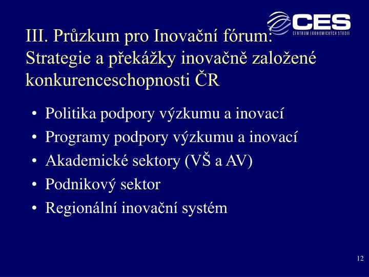III. Průzkum pro Inovační fórum: