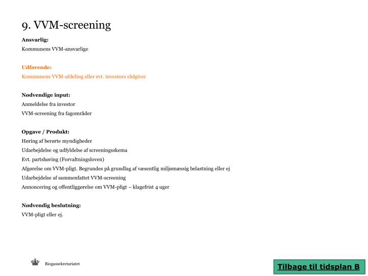 9. VVM-screening