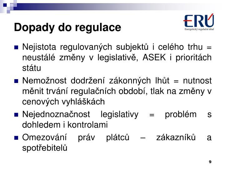 Dopady do regulace