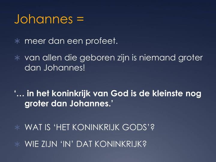 Johannes =