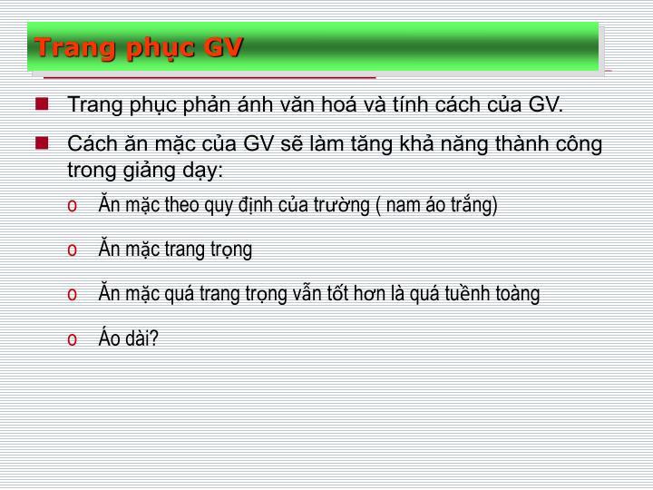Trang phc phn nh vn ho v tnh cch ca GV.
