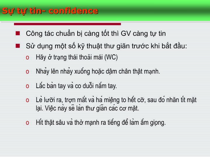 S t tin- confidence