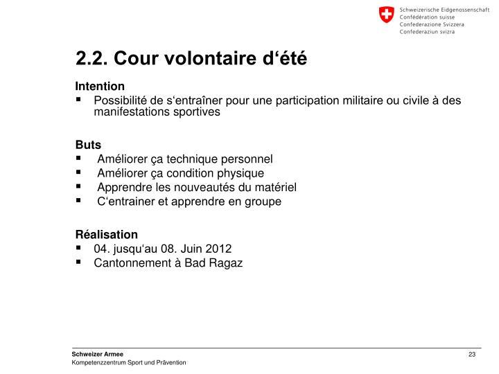 2.2. Cour volontaire d'été