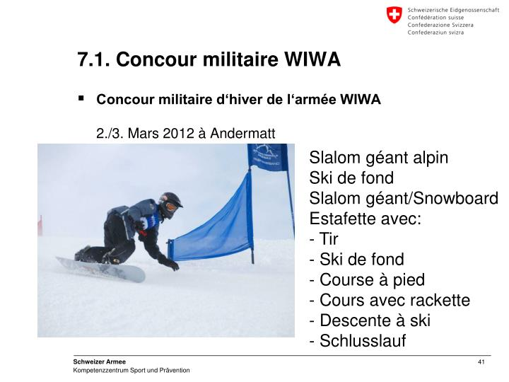 7.1. Concour militaire WIWA