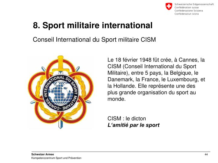 8. Sport militaire international