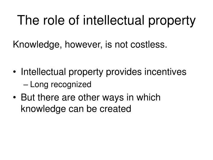 The role of intellectual property