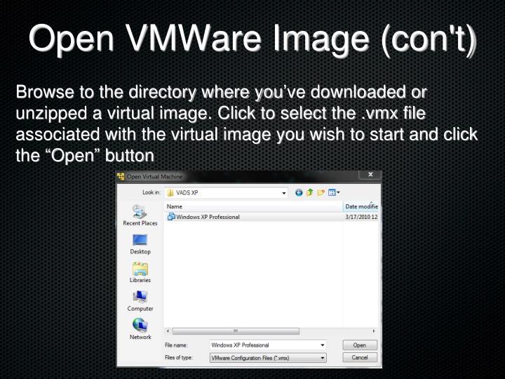 Open VMWare Image (con't)