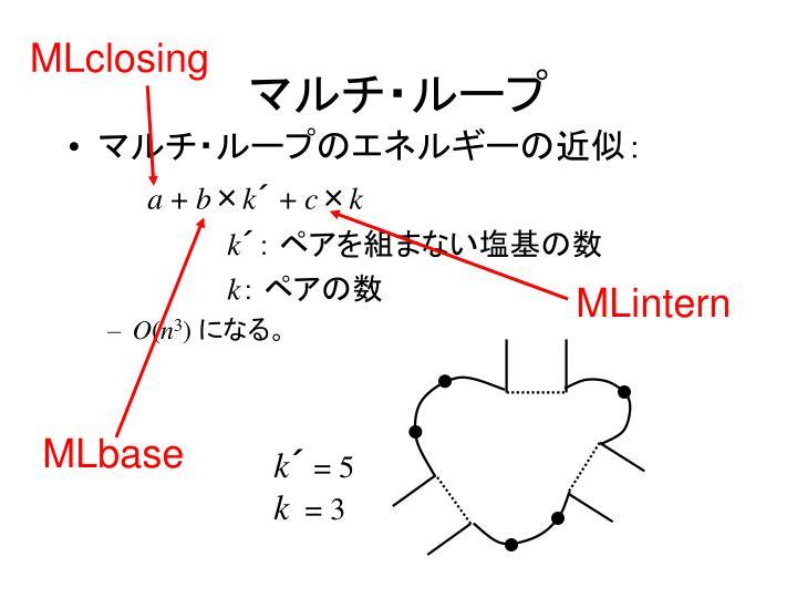 MLclosing