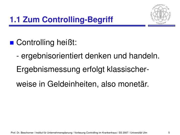 1.1 Zum Controlling-Begriff